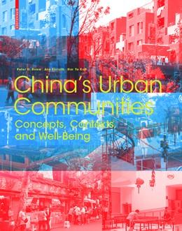 Abbildung von Rowe / Forsyth | China's Urban Communities | 1. Auflage | 2016 | beck-shop.de