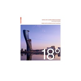 Abbildung von Schofield / Dufresne   18 Degrees: Capital Gate – Leaning Tower of Abu Dhabi   2016   The Ultimate Diagrid