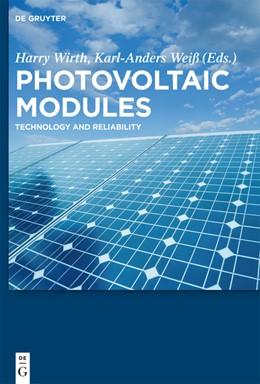 Abbildung von Wirth / Weiß / Wiesmeier | Photovoltaic Modules | 2016 | Technology and Reliability