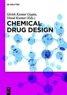 Abbildung von Kumar Gupta / Kumar   Chemical Drug Design   1. Auflage   2016   beck-shop.de