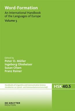 Abbildung von Müller / Ohnheiser / Olsen / Rainer | Word-Formation | 2016 | An International Handbook of t... | 40/5