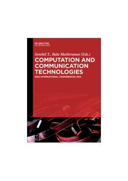 Abbildung von Kumar / Mathivanan | Computation and Communication Technologies | 1. Auflage | 2016 | beck-shop.de