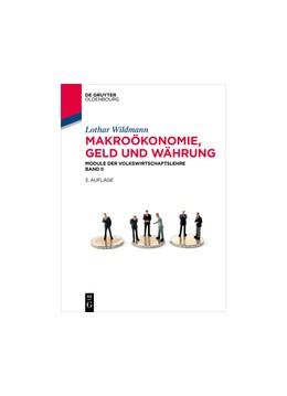 Abbildung von Wildmann | Makroökonomie, Geld und Währung | 3., überarbeitete Auflage | 2015 | Module der Volkswirtschaftsleh...