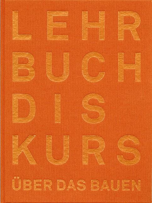 Der Lehrbuchdiskurs über das Bauen   / Hassler / Meyer / Rauhut, 2015   Buch (Cover)