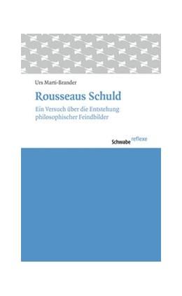 Abbildung von Marti-Brander | Rousseaus Schuld | 2015 | Essays über die Entstehung phi... | 44