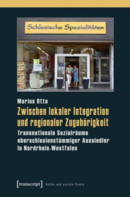 Abbildung von Otto | Zwischen lokaler Integration und regionaler Zugehörigkeit | 1. Auflage | 2015 | beck-shop.de