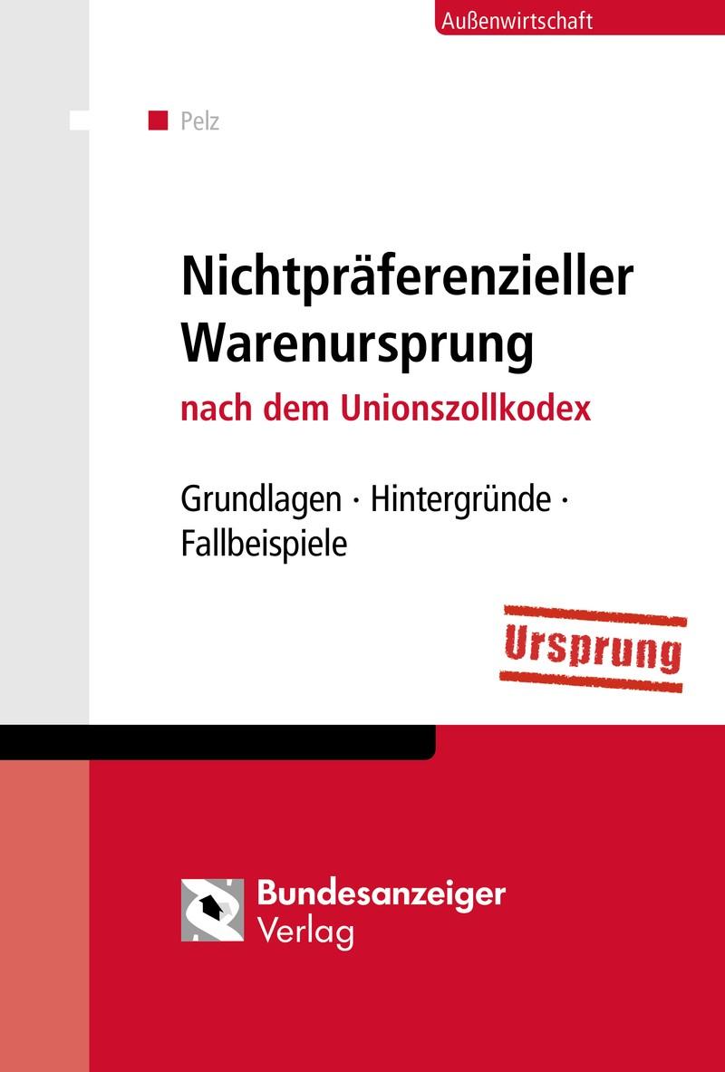 Nichtpräferenzieller Warenursprung | Pelz, 2017 | Buch (Cover)
