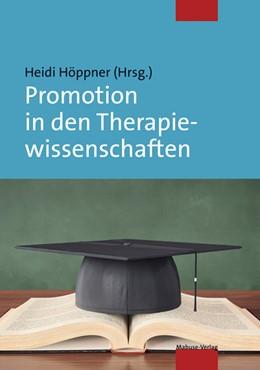 Abbildung von Höppner | Promotion in den Therapiewissenschaften | 2., durchges. Auflage | 2017