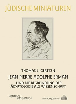 Abbildung von Gertzen   Jean Pierre Adolphe Erman   2015   und die Begründung der Ägyptol...   180