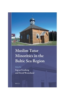 Abbildung von Muslim Tatar Minorities in the Baltic Sea Region | 2016 | 20
