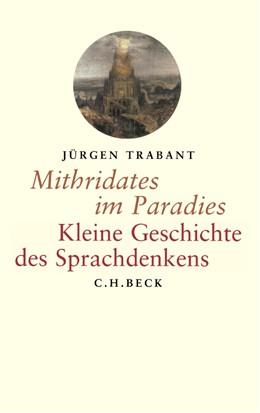 Abbildung von Trabant, Jürgen | Mithridates im Paradies | 1. Auflage | 2003 | beck-shop.de