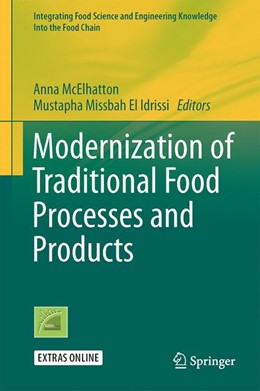 Abbildung von McElhatton / El Idrissi | Modernization of Traditional Food Processes and Products | 1st ed. 2016 | 2016 | 11