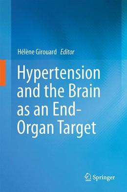 Abbildung von Girouard   Hypertension and the Brain as an End-Organ Target   1st ed. 2016   2016