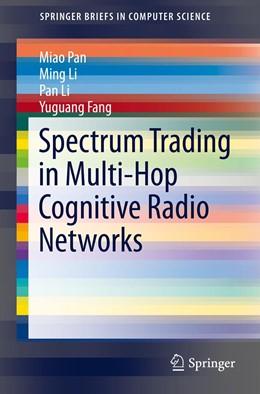 Abbildung von Pan / Li | Spectrum Trading in Multi-Hop Cognitive Radio Networks | 1. Auflage | 2015 | beck-shop.de