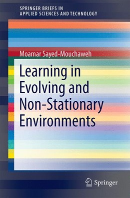 Abbildung von Sayed-Mouchaweh | Learning from Data Streams in Dynamic Environments | 1st ed. 2016 | 2015