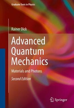 Abbildung von DICK | Advanced Quantum Mechanics | 2nd ed. 2016 | 2016 | Materials and Photons
