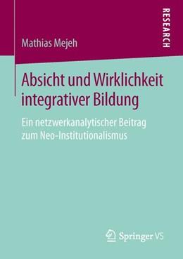 Abbildung von Mejeh | Absicht und Wirklichkeit integrativer Bildung | 2015 | Ein netzwerkanalytischer Beitr...