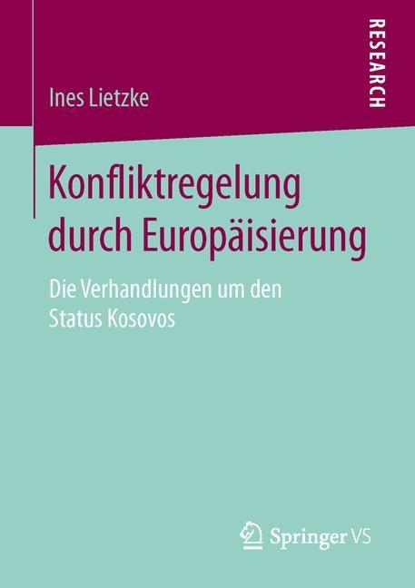 Konfliktregelung durch Europäisierung | Lietzke, 2015 | Buch (Cover)