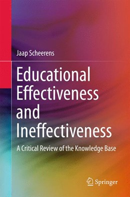 Abbildung von Scheerens | Educational Effectiveness and Ineffectiveness | 1st ed. 2016 | 2015 | A Critical Review of the Knowl...