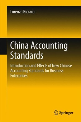Abbildung von Riccardi | China Accounting Standards | 1st ed. 2016 | 2015 | Introduction and Effects of Ne...
