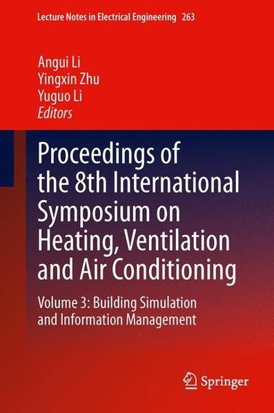 Abbildung von Li / Zhu | Proceedings of the 8th International Symposium on Heating, Ventilation and Air Conditioning | 2014 | 2013