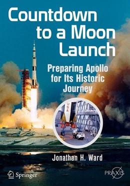 Abbildung von Ward   Countdown to a Moon Launch   1. Auflage   2015   beck-shop.de