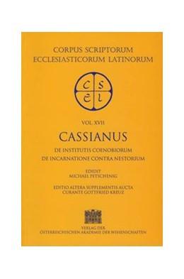 Abbildung von Kreuz | De institutis coenobiorum, De incarnatione contra Nestorium | 2004 | Ed. M. Petschenig. Editio alte... | 17