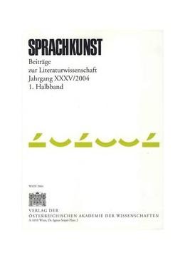 Abbildung von / Foltinek / Weiss | Sprachkunst. Beiträge zur Literaturwissenschaft Jahrgang XXXV/2004 1. Halbband | 2004