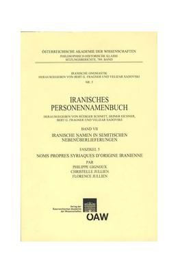 Abbildung von Gignoux / Jullien | Iranisches Personennamenbuch / Iranisches Personenamenbuch Band VII. Iranische Namen in semitischen Nebenüberlieferungen | 2009 | Faszikel 5 Noms propres Syriaq... | 5
