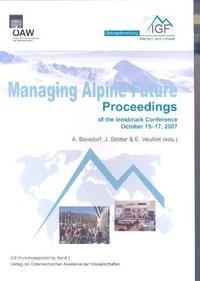 Managing Alpine Future   Borsdorf / Stötter / Veulliet, 2009   Buch (Cover)