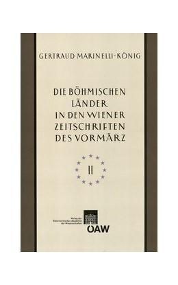 Abbildung von Marinelli-König | Die böhmischen Länder in den Wiener Zeitschriften und Almanachen des Vormärz (1805-1848), Teil 2 | 2013 | 29