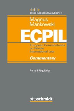 Abbildung von Magnus / Mankowski (Hrsg.) | European Commentaries on Private International Law, Vol. 2: Rome I Regulation - Commentary | 1. Auflage | 2017 | beck-shop.de