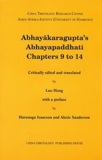 Abhayakaragupta`s Abhayapaddhati Chapters 9 to 14, 2013   Buch (Cover)