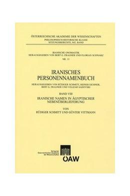 Abbildung von Schmitt / Eichner / Fragner / Sadovski   Iranisches Personennamenbuch Band VIII: Iranische Namen in ägyptischer Nebenüberlieferung   2013   13