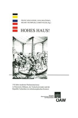 Abbildung von Adlgasser / Malínská / Rumpler / Velek | Hohes Haus! | 2015 | 150 Jahre moderener Parlamenta... | 35