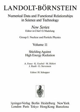 Abbildung von Schopper / Fasso / Goebel | Shielding Against High Energy Radiation / Abschirmung gegen hochenergetische Strahlung | 1990 | 11