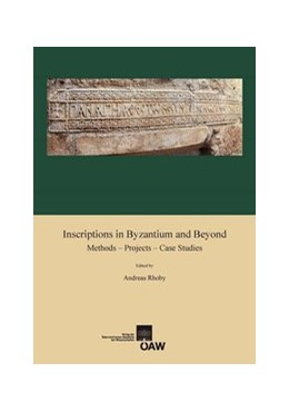 Abbildung von Rhoby   Inscriptions in Byzantium and Beyond   2015   Methods - Projects - Case Stud...   478