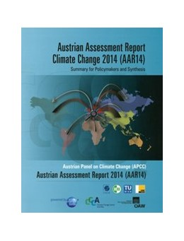 Abbildung von Kromp-Kolb / Nakicenovic | Austrian Assessment Report Climate Change 2014 (AAR14) Summary for Policymakers and Synthesis | 1. Auflage | 2014 | beck-shop.de
