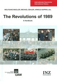 The Revolutions of 1989: A Handbook | Mueller / Gehler / Suppan, 2014 | Buch (Cover)