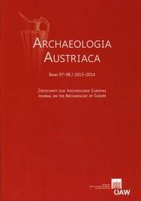 Abbildung von / Institut für Ur- u. Frühgeschichte Universität Wien   Archaeologia Austriaca Band 97-98/2013-2014   2015