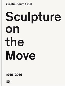 Abbildung von / Bürgi | Sculpture on the Move 1946–2016 | 2016
