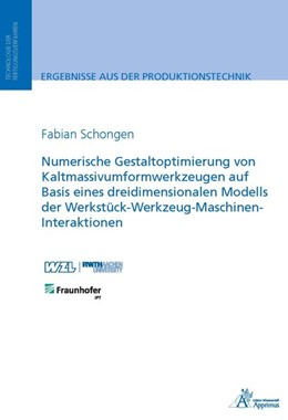 Abbildung von Schongen | Numerische Gestaltoptimierung von Kaltmassivumformwerkzeugen auf Basis eines dreidimensionalen Modells der Werkstück-Werkzeug-Maschinen-Interaktionen | 2015