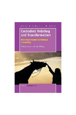 Abbildung von Sharpe / Strong | Embodied Relating and Transformation: Tales from Equine-Facilitated Counseling | 1. Auflage | 2015 | beck-shop.de