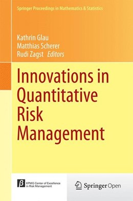 Abbildung von Glau / Scherer | Innovations in Quantitative Risk Management | 1. Auflage | 2015 | beck-shop.de