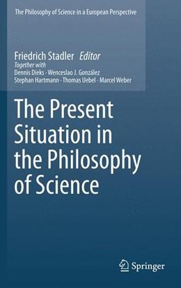 Abbildung von Stadler   The Present Situation in the Philosophy of Science   2010   2010