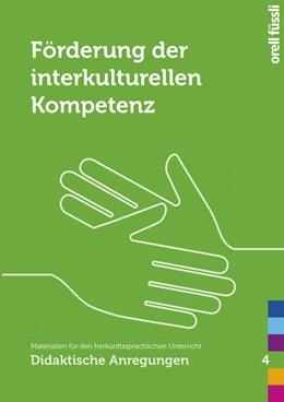 Abbildung von Aktas / Gollob / Schader | Förderung der interkulturellen Kompetenz | 2016 | Materialien für den herkunftss...