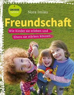 Abbildung von Imlau | Freundschaft | 1. Auflage | 2014 | beck-shop.de