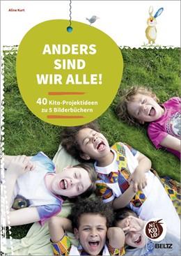 Abbildung von Kurt | Anders sind wir alle! | 1. Auflage | 2015 | beck-shop.de
