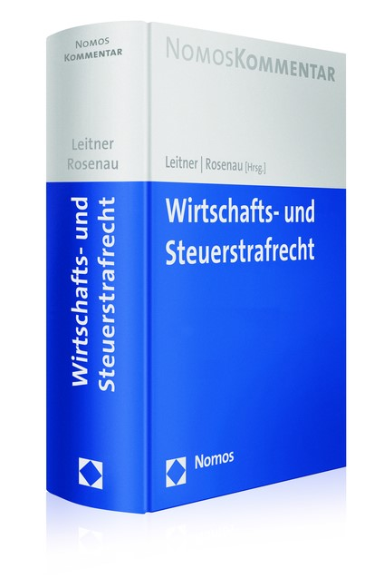 Wirtschafts- und Steuerstrafrecht | Leitner / Rosenau (Hrsg.), 2017 | Buch (Cover)