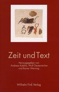Zeit und Text | Kablitz / Oessterreicher / Warning, 2003 | Buch (Cover)